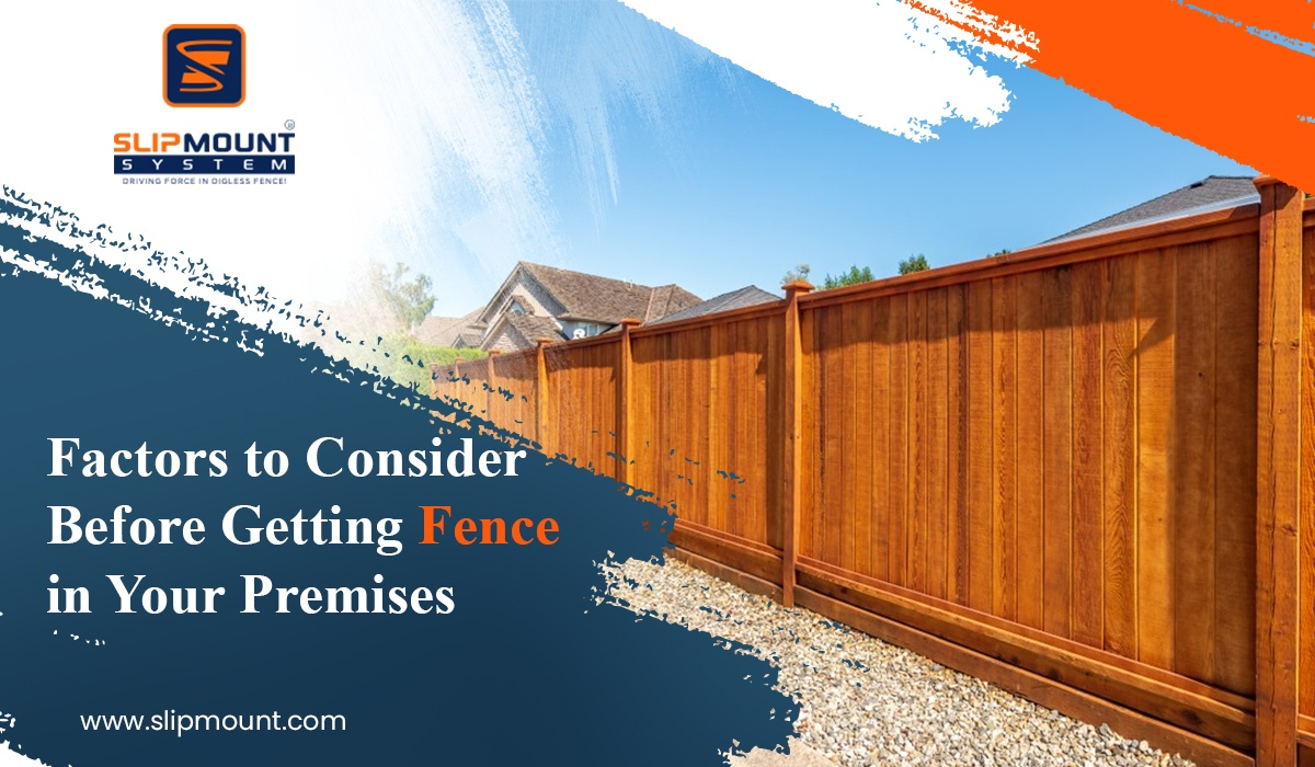 Factors to Consider Before Getting Fence in Your Premises