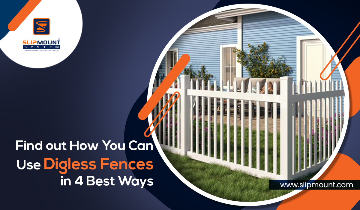 Find out How You Can Use Digless Fences in 4 Best Ways